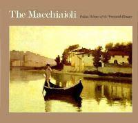 The Macchiaioli