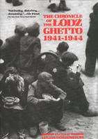 The Chronicle of the Łódź Ghetto, 1941-1944