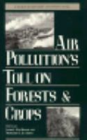 Air Pollution's Toll on Forests and Crops