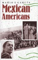 Mexican Americans: Leadership, Ideology & Identity, 1930-1960 (Yale Western Americana Series ; 36)