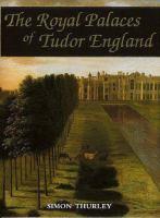 The Royal Palaces of Tudor England