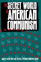 The Secret World Of American Communism