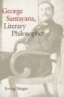 George Santayana, Literary Philosopher