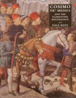Cosimo De' Medici And The Florentine Renaissance