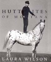 The Hutterites of Montana