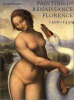 Painting in Renaissance Florence 1500-1550