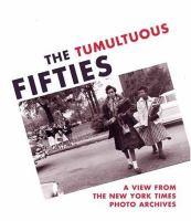 Tumultuous Fifties