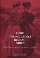 How Young Ladies Became Girls