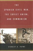 The Spanish Civil War, the Soviet Union, and Communism
