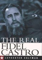 The Real Fidel Castro