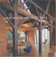 New Wood Architecture