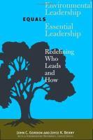 Environmental Leadership Equals Essential Leadership