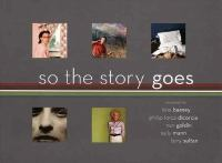So the Story Goes