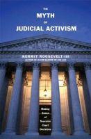 The Myth of Judicial Activism
