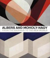 Albers and Moholy-Nagy