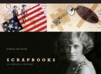Scrapbooks : an American history