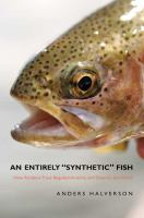An Entirely Synthetic Fish