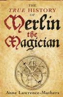 The True History of Merlin