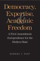 Democracy, Expertise, and Academic Freedom