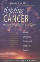 Fighting Cancer With Knowledge & Hope