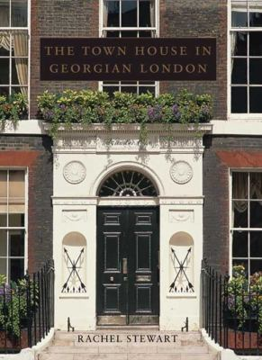 Town House in Georgian London book cover