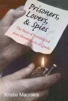 Prisoners, Lovers, & Spies