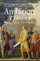 Ambition, A History