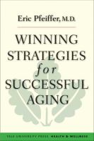 Winning Strategies for Successful Aging