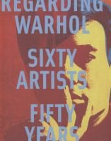 Regarding Warhol