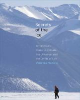 Secrets of the Ice