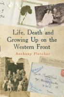 Life, Death and Growing up on the Western Front