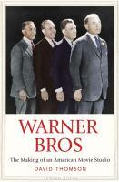 Warner Bros.: The Making of An American Movie Studio
