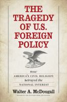 The Tragedy of U.S. Foreign Policy