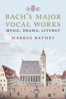 Bach's Major Vocal Works