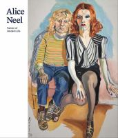 Alice Neel, Painter of Modern Life