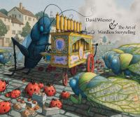 David Wiesner & the Art of Wordless Storytelling