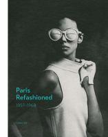 Paris Refashioned, 1957-1968