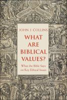 What Are Biblical Values?