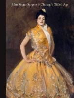 John Singer Sargent & Chicago's Gilded Age