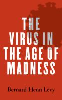 The Virus in the Age of Madness by Bernard-Henri Lévy