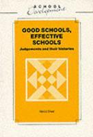 Good Schools, Effective Schools