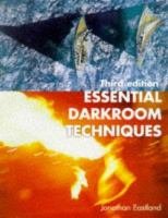 Essential Darkroom Techniques