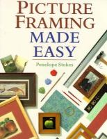 Picture Framing Made Easy