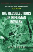 The Recollections of Rifleman Bowlby