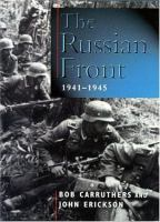 The Russian Front, 1941-1945
