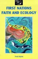 First Nations Faith and Ecology