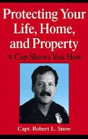Protecting your Life, Home, and Property