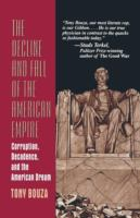 The Decline and Fall of the American Empire