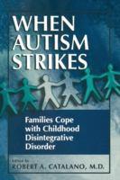 When Autism Strikes