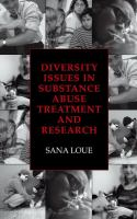 Diversity Issues in Substance Abuse Treatment and Research